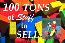 Copyright � Logo: 100 Tons Of Stuff To Sell - http://www.100tonsofstuff.com