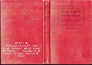 1477 - High School Word Book - by Richard L. Sandwick and Anna Tilden Bacon