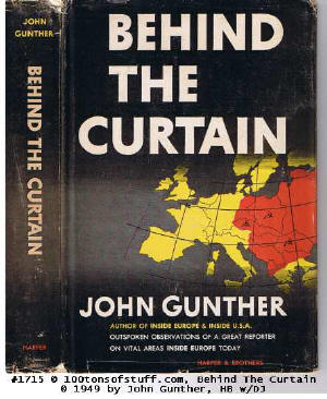 #1715 -  Book: Behind The Curtain by John Gunther