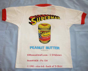 100tos1424: 1981 back of Superman Peanut Butter child's T-Shirt.