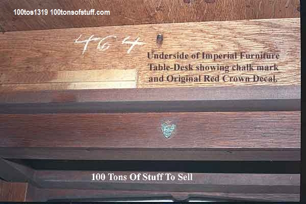 #1319 Underside of Table-Desk showing Imperial (Furniture) Decal