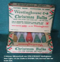 0798-n-pb246487-Westinghouse C-6 XMAS tree light bulbs 2 boxed set of 5 ea in original boxes - bulbs do work - view 2
