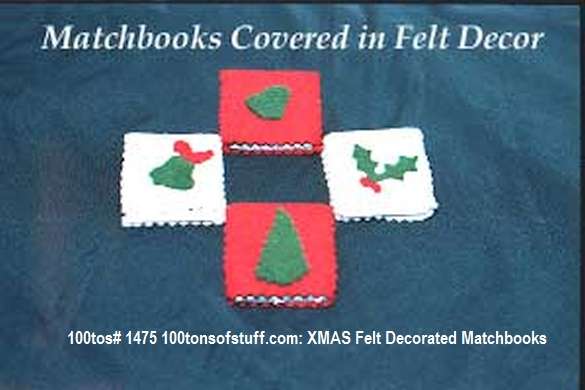 100tos#1475 Felt covered Christmas Decorated Matchbook covers