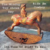 """Ride EM Cowboy"" metal toy - rusty but can be restored"